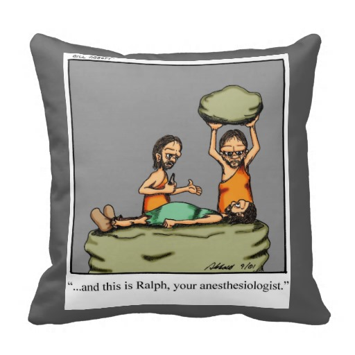 Funny Anesthesiologist Humor Pillow Gift throw pillows