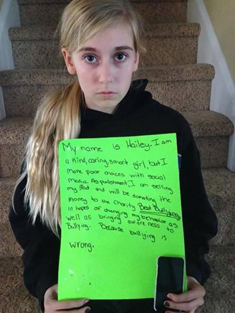 Young Hailey was forced to write an apology, sell her iPod and donate the money to charity after her mom caught her cyberbullying.