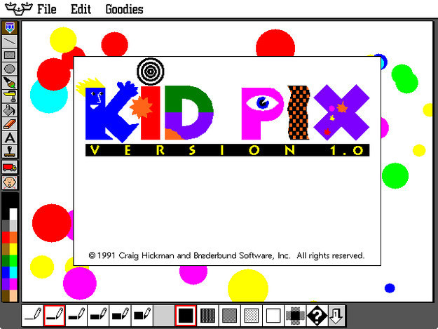 Also, Kid Pix...