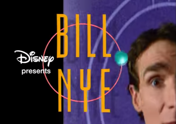 And let's not forget that Bill Nye was OUR science guy.