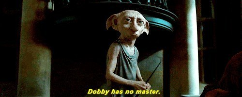 For Dobby to be alive.