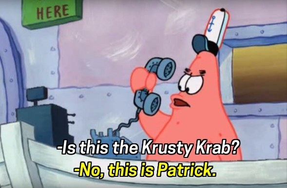 When Patrick was the world's worst receptionist.